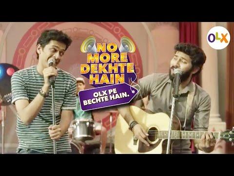 OLX and Amit Trivedi present - No More Dekhte Hain   40Sec   Hindi