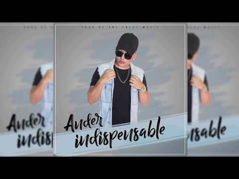 Ander - Indispensable (Official Audio)