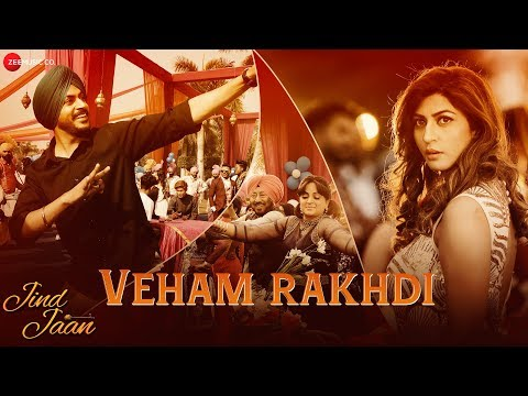 Jind Jaan | Song - Veham Rakhdi