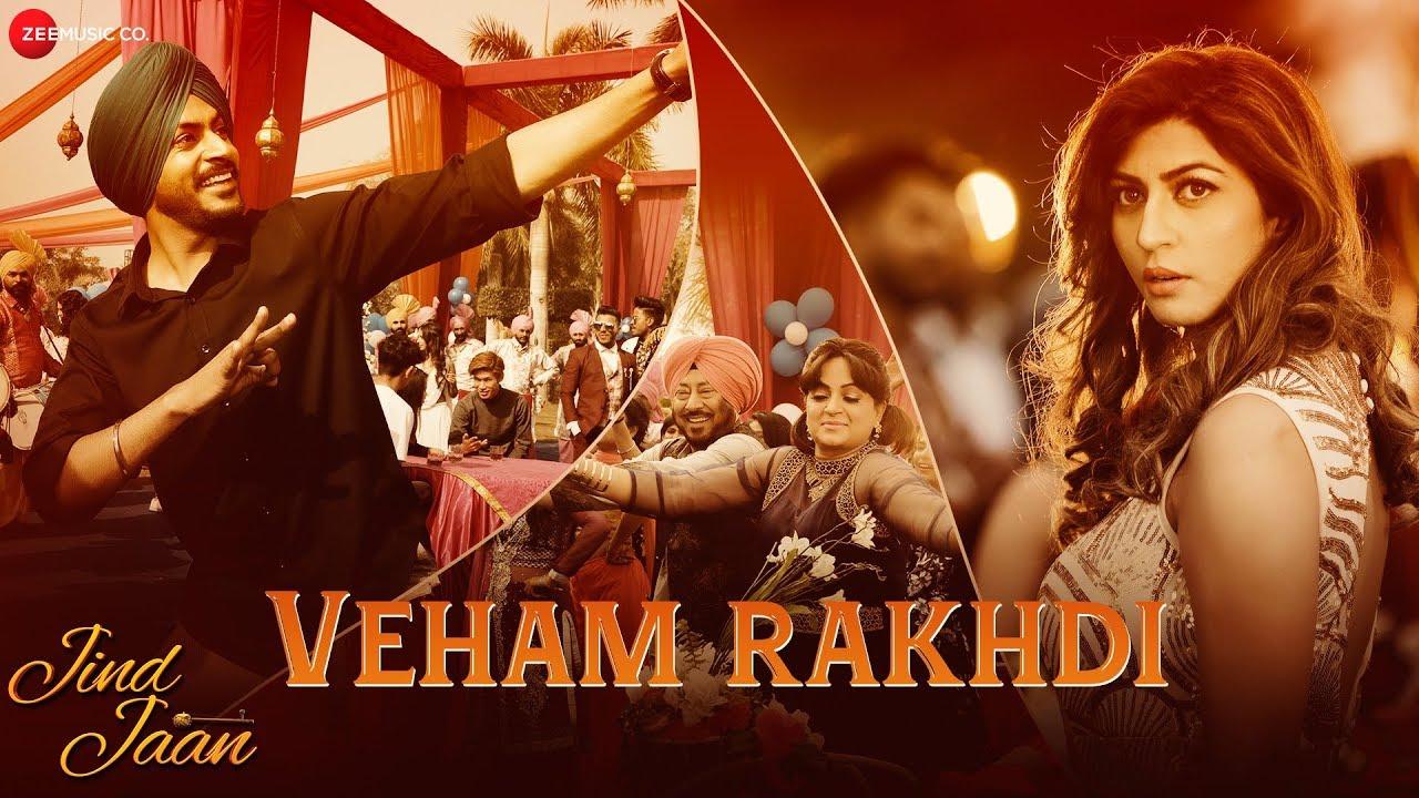 Download Veham Rakhdi | Jind Jaan | Rajvir Jawanda, Sara Sharmaa |Mannat Noor, Gurmeet Singh & Rajvir Jawanda