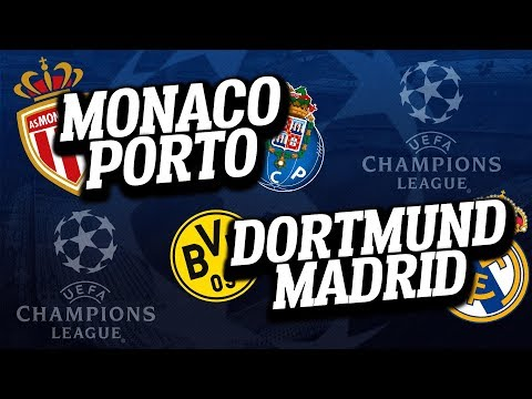 🔴 DIRECT / LIVE : MONACO - PORTO / DORTMUND - REAL MADRID //