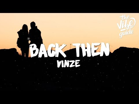 Vinze – Back Then
