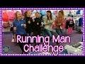 THE RUNNING MAN CHALLENGE ~ GIRLS EDITION