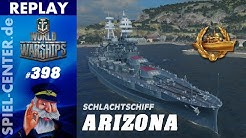 World of Warships Replay #398: Arizona [ Basis verteidigen kann der Schlüssel sein ]