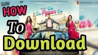 How To Download De De Pyar De In HD