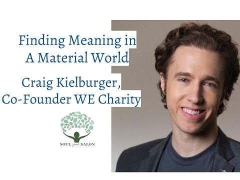 Craig Kielburger, Co-Founder, WE Charity:  Finding Meaning in a Material World