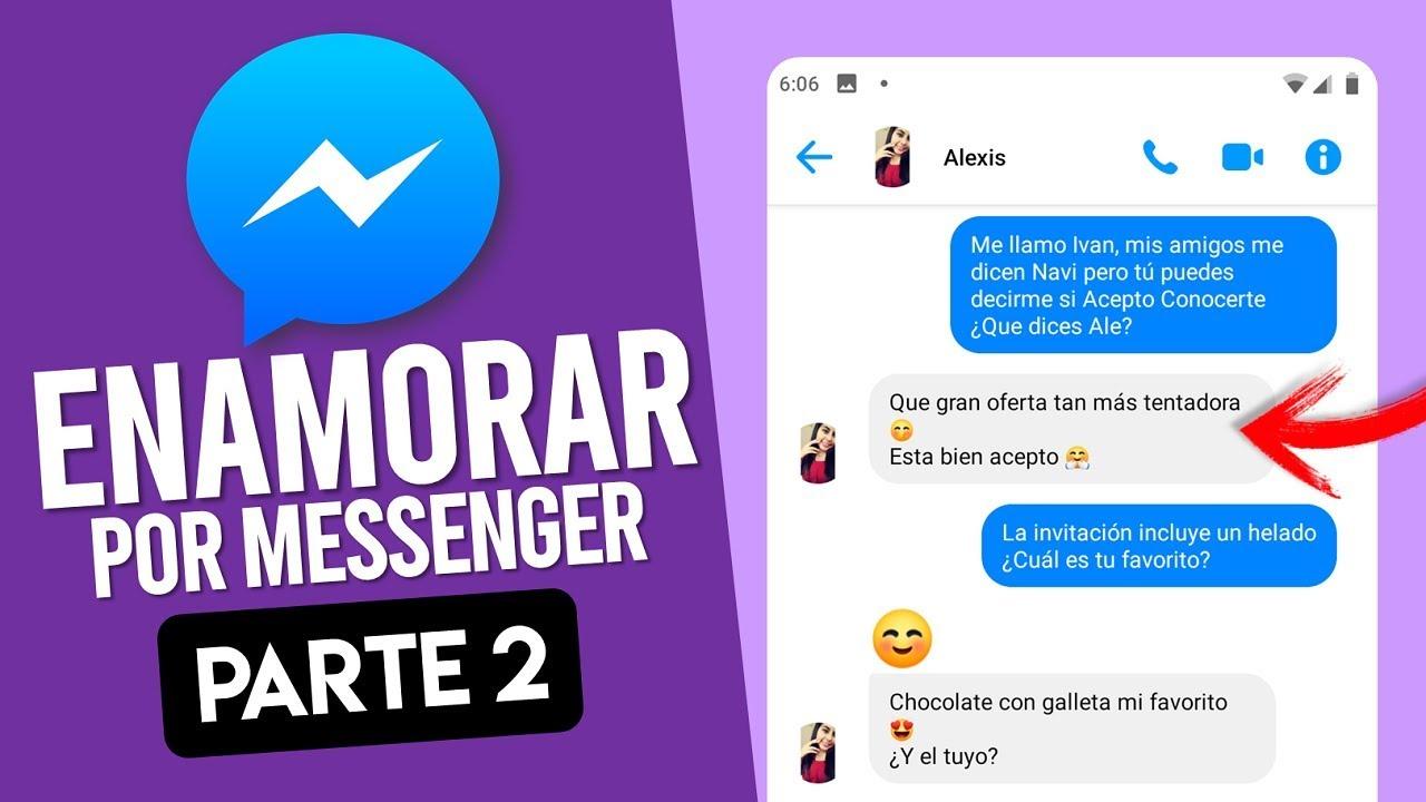 Como Conquistar A Una Mujer Por Messenger O Whatsapp Youtube