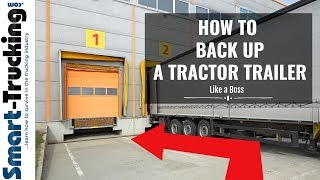 How to Back Uṗ a Tractor Trailer (+ a Great Trucker Story)