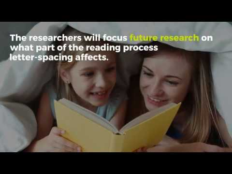 New research into letter-spacing could help improve children's reading
