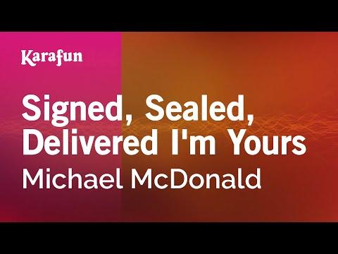 Karaoke Signed, Sealed, Delivered I'm Yours - Michael McDonald *