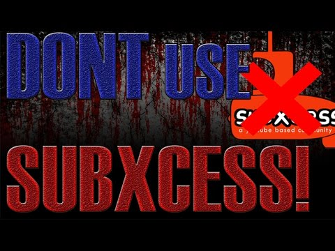 SubXcess Safe, Or Completely Useless?