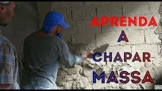 Ensinando a chapar massa na parede (melhor vídeo do YouTube)