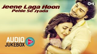 Repeat youtube video Jeene Laga Hoon Pehle Se Jyada - Best Love Songs - Audio Jukebox - Full Songs Non Stop