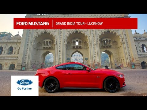 Ford Mustang visits The City of Nawabs - Lucknow