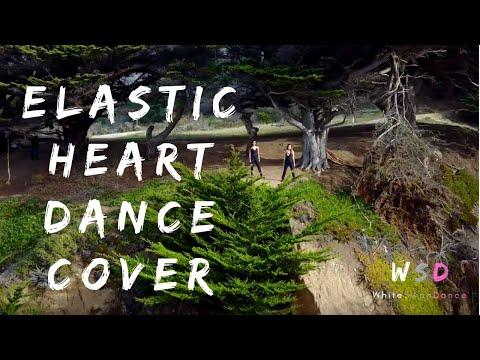 Elastic Heart Dance Cover
