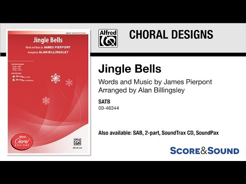 Jingle Bells, arr Alan Billingsley – Score & Sound