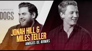 Jonah Hill & Miles Teller entrevista Amigos de armas