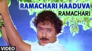 Ramachari Haaduva  II Ramachari II V. Ravichandran and Malashri