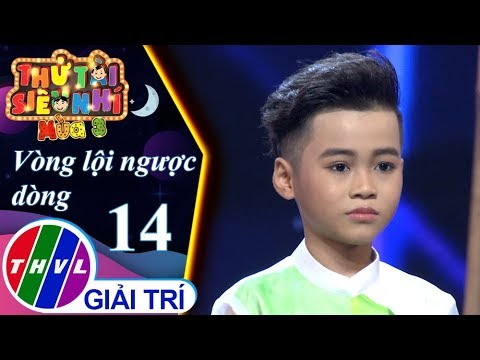 THVL | Thử tài siêu nhí Mùa 3 - Tập 14[6]: Son - Nguyễn Bảo Hưng