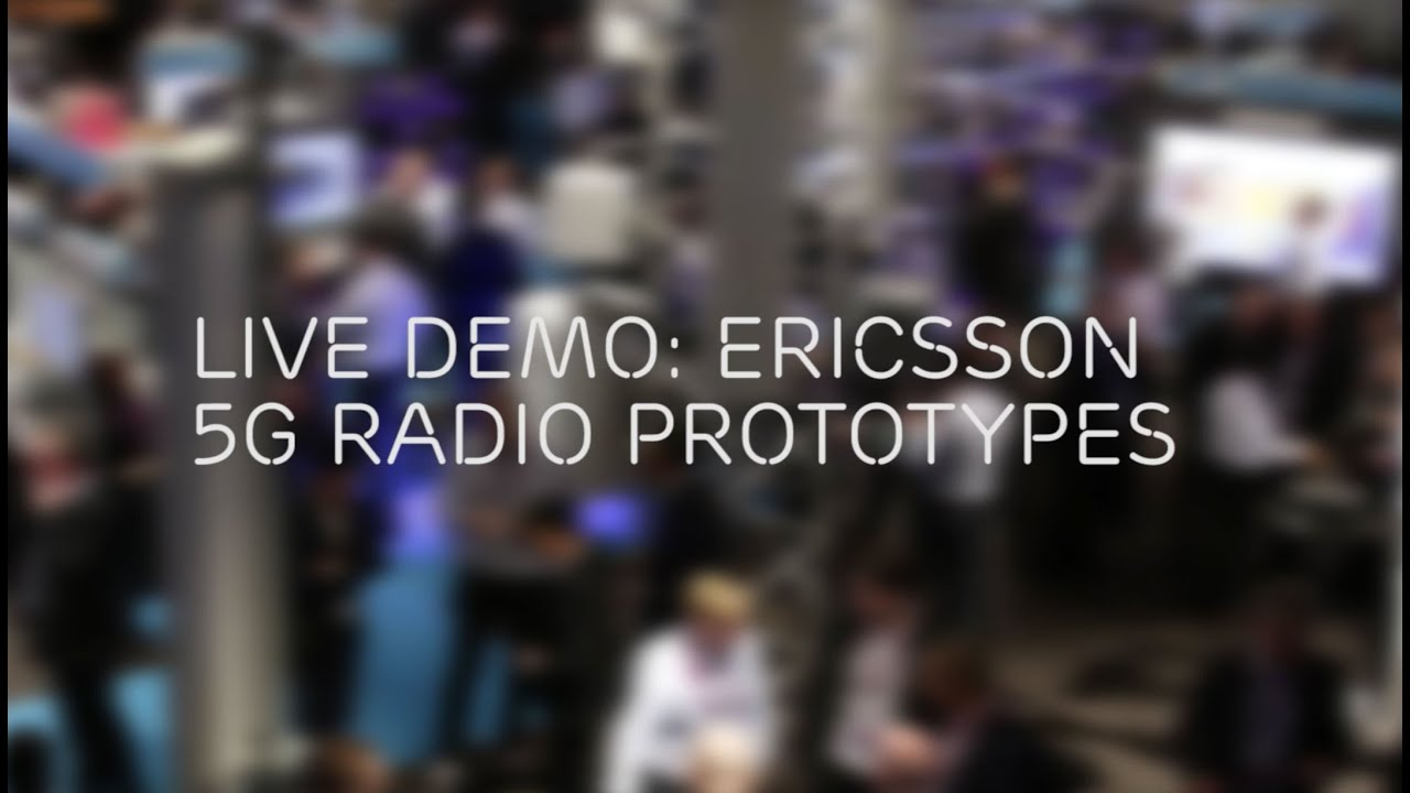 Live Demo at MWC 2016: Ericsson 5G Radio Prototypes with MU-MIMO, Massive  MIMO and Beam Tracking