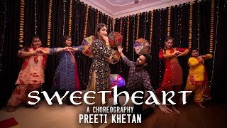 Dance Fun | Sweetheart Dance Cover | Kedarnath | Preeti Khetan Wedding Choreography