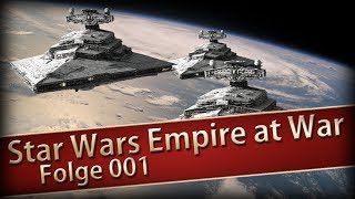 STAR WARS: EMPIRE AT WAR #01 - Das Imperium ist cool ★ Let