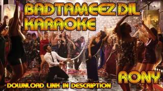 Badtameez Dil Karaoke [With Background Vocals + Download Link]