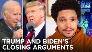 Biden & Trump Make Drastically Different Final Pitches to Voters | The Daily Social Distancing Show