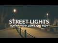 Sony A7Rii 4K Low Light Film ( Street Lit )