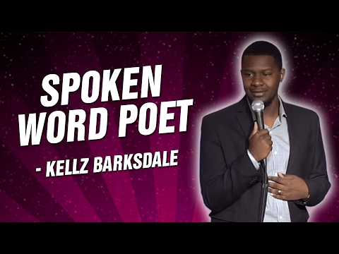 Kellz Barksdale: Spoken Word Poet (Stand Up Comedy)