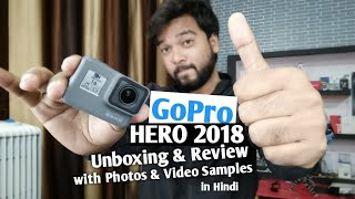 GoPro Hero 2018 Unboxing Review with Photos amp Videos Samples in Hindi It 39 s Value For Money