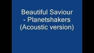 Beautiful Saviour - Planetshakers (Acoustic version)