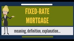 What is FIXED-RATE MORTGAGE? What does FIXED-RATE MORTGAGE mean? FIXED-RATE MORTGAGE meaning