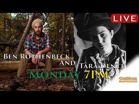 Tara Dente & Brian Rothenbeck - OneMore Stream #51