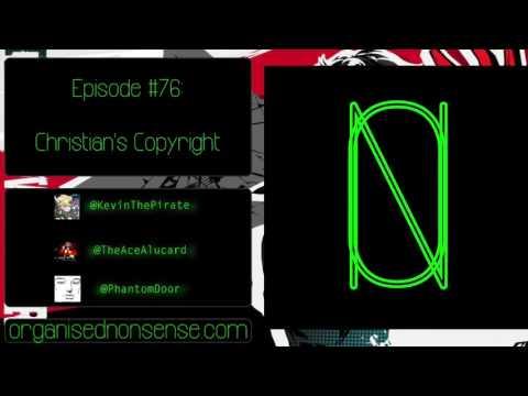 Organised Nonsense: #75  -Christian's Copyright
