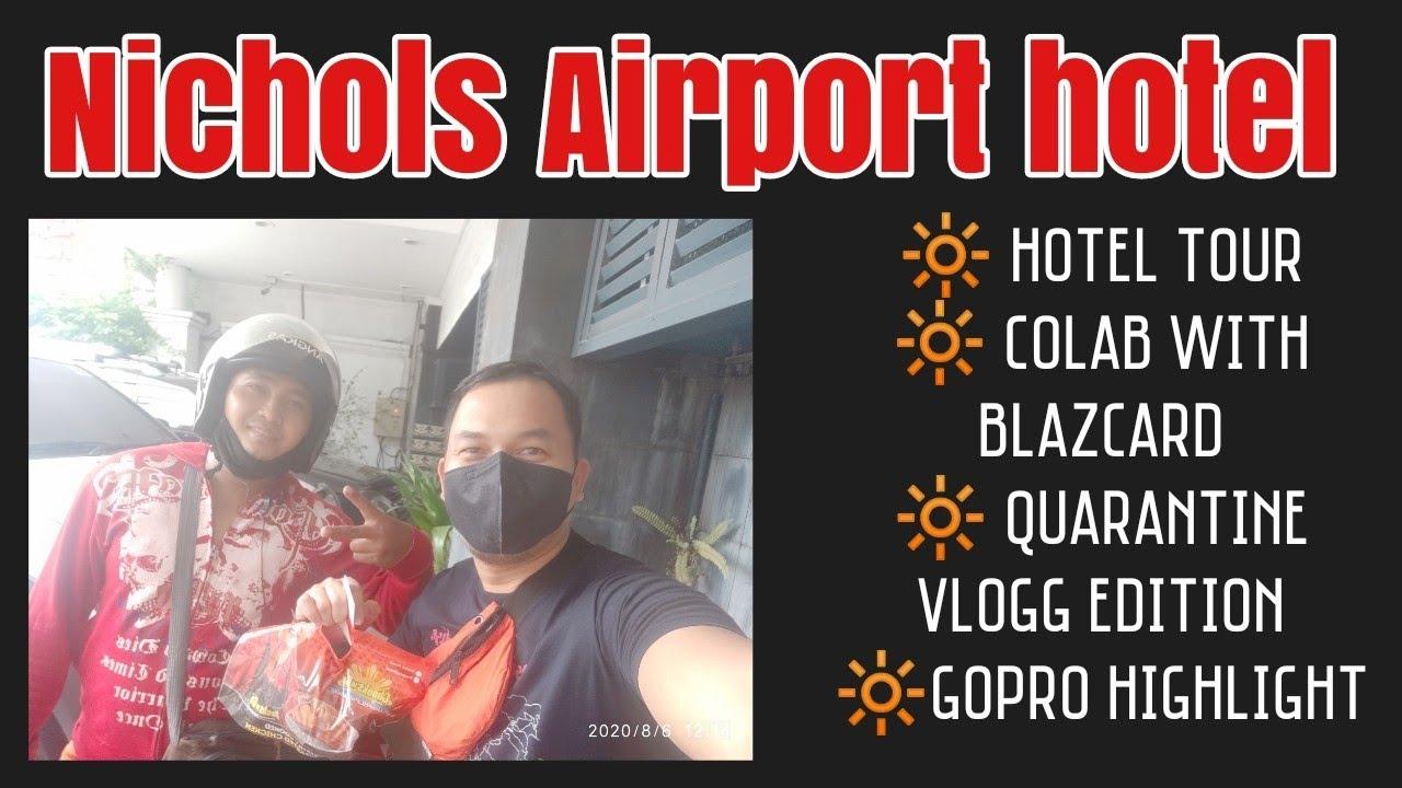 Quarantine facility vlog20  Nichols Airport hotel