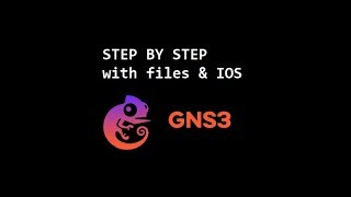 Setup and install GNS3 2019  [files and IOS included]