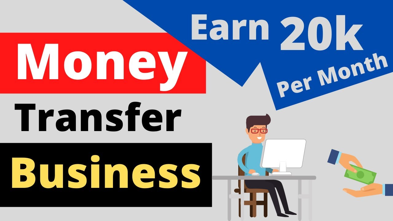 Money Transfer Agent And Earn Rs 20000
