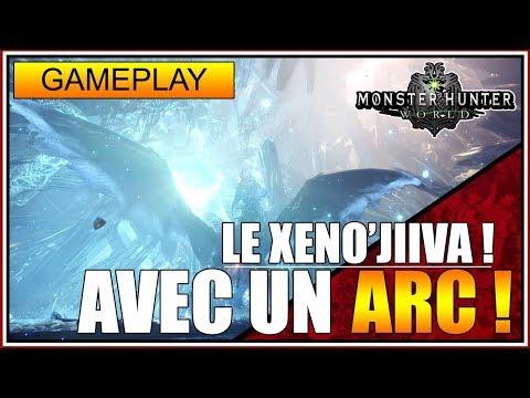 MON PREMIER XENO'JIIVA AVEC UN ARC ! - MONSTER HUNTER WORLD - GAMEPLAY FR