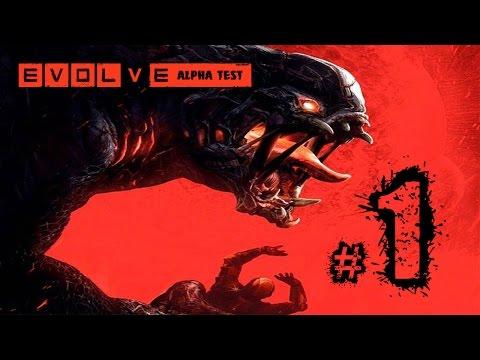 Evolve #1 เพิ่งเล่นก็บวกเลย Big Alpha Test Gameplay 18+