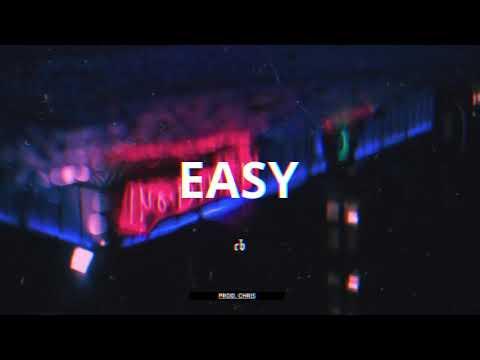 "(FREE) R&B x Trapsoul Type Beat – ""EASY"" | Prod. Chris"
