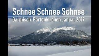 Garmisch-Partenkirchen Schnee Januar 2019