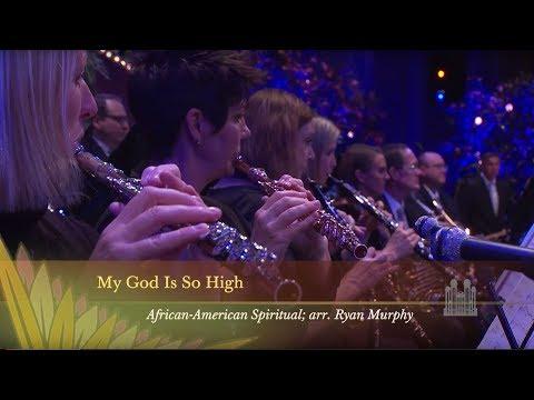 My God Is So High - Mormon Tabernacle Choir