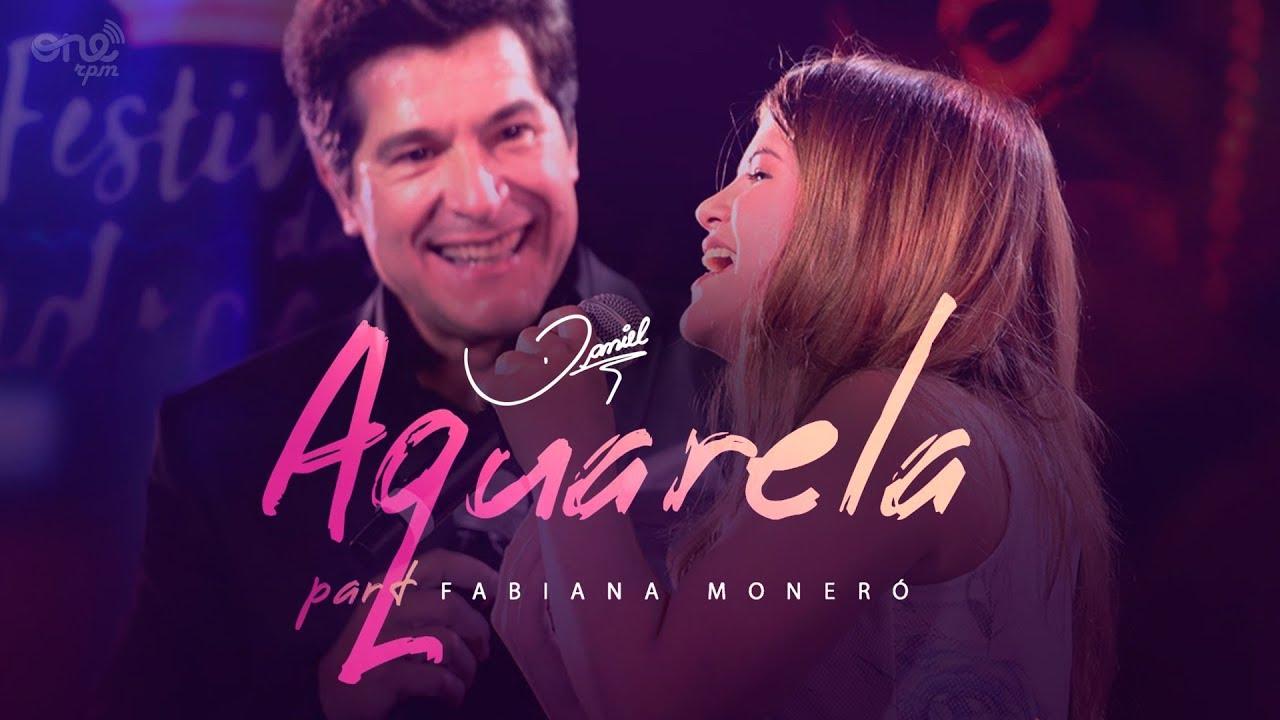 Download Daniel - Aquarela part. Fabiana Moneró [Clipe oficial]