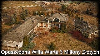 Opuszczona Willa Warta 3 Miliony Złotych |Urbex #154|