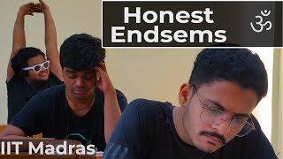 IIT Madras | Honest Endsems