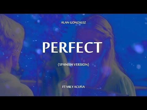 Perfect (Spanish Version) Ed Sheeran (Lyric Video) Ft Mily Acuña