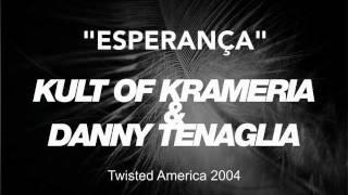 Kult of Krameria & Danny Tenaglia - Esperança ( Original Mix)
