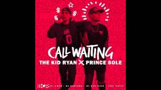 The Kid Ryan x Prince Sole - Call Waiting Mixtape - 03. Lately