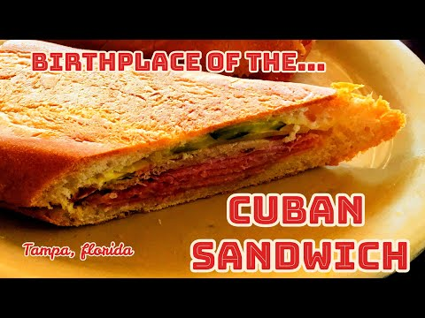 Birthplace of the Cuban Sandwich Tampa, Florida - Ybor City Historic District